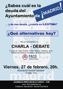 Cartel Charla-Debate Deuda Ayuntamiento Madrid. Viernes 27 de febrero, 20h. AV Quintana